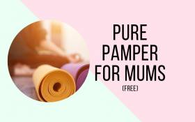 Image of Pure Pamper for Mums